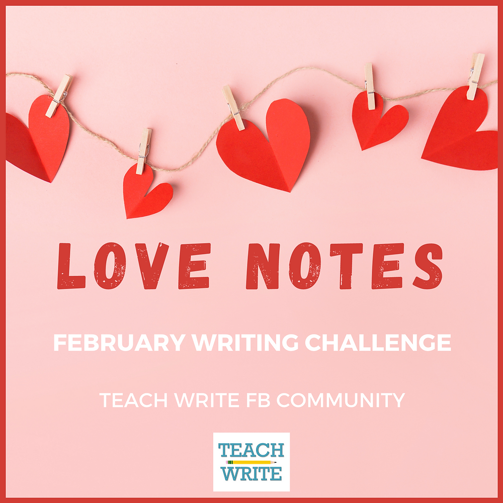 Image of writing challenge of red hearts on a strong with the words love notes below them