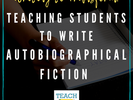 Teaching Students to Write Autobiographical Fiction by David Lee Finkle