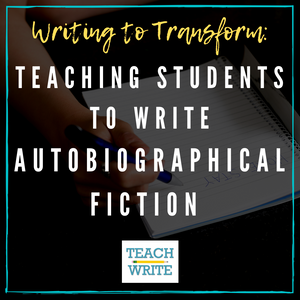 Teaching students to write autobiographical fiction image