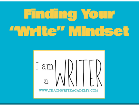 "Have You Found Your ""Write"" Mindset?"