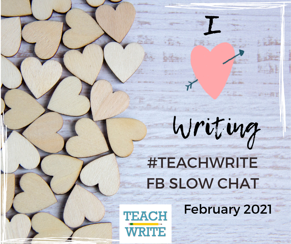 February slow chat image of wooden hearts and the words I love writing