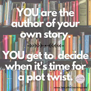 Is it Time for a Plot Twist? {Positive Thinking Thursday 6.10.21}