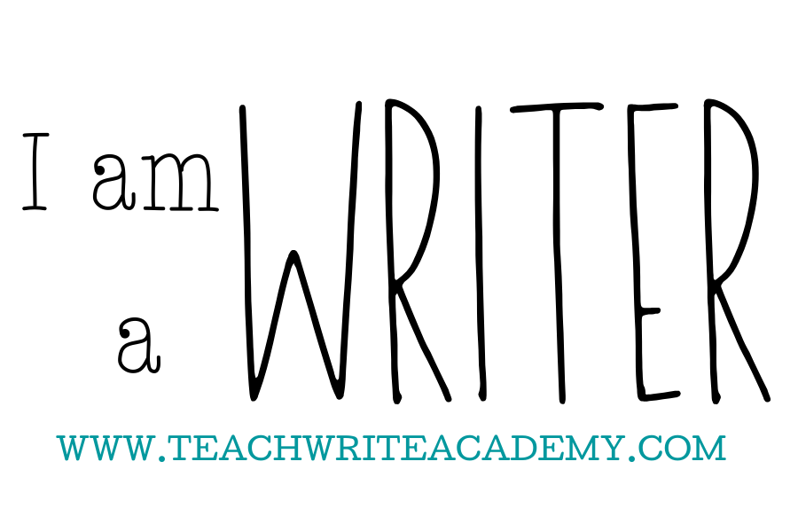 Quote: I am a writer www.TeachWriteAcademy.com
