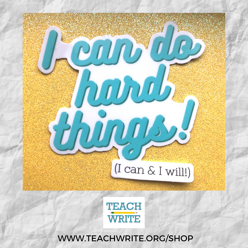 Image of I can do hard things sticker from the Teach WRite Sticker Shop