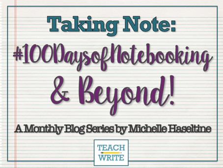 #100DaysofNotebooking & BEYOND by Michelle Haseltine