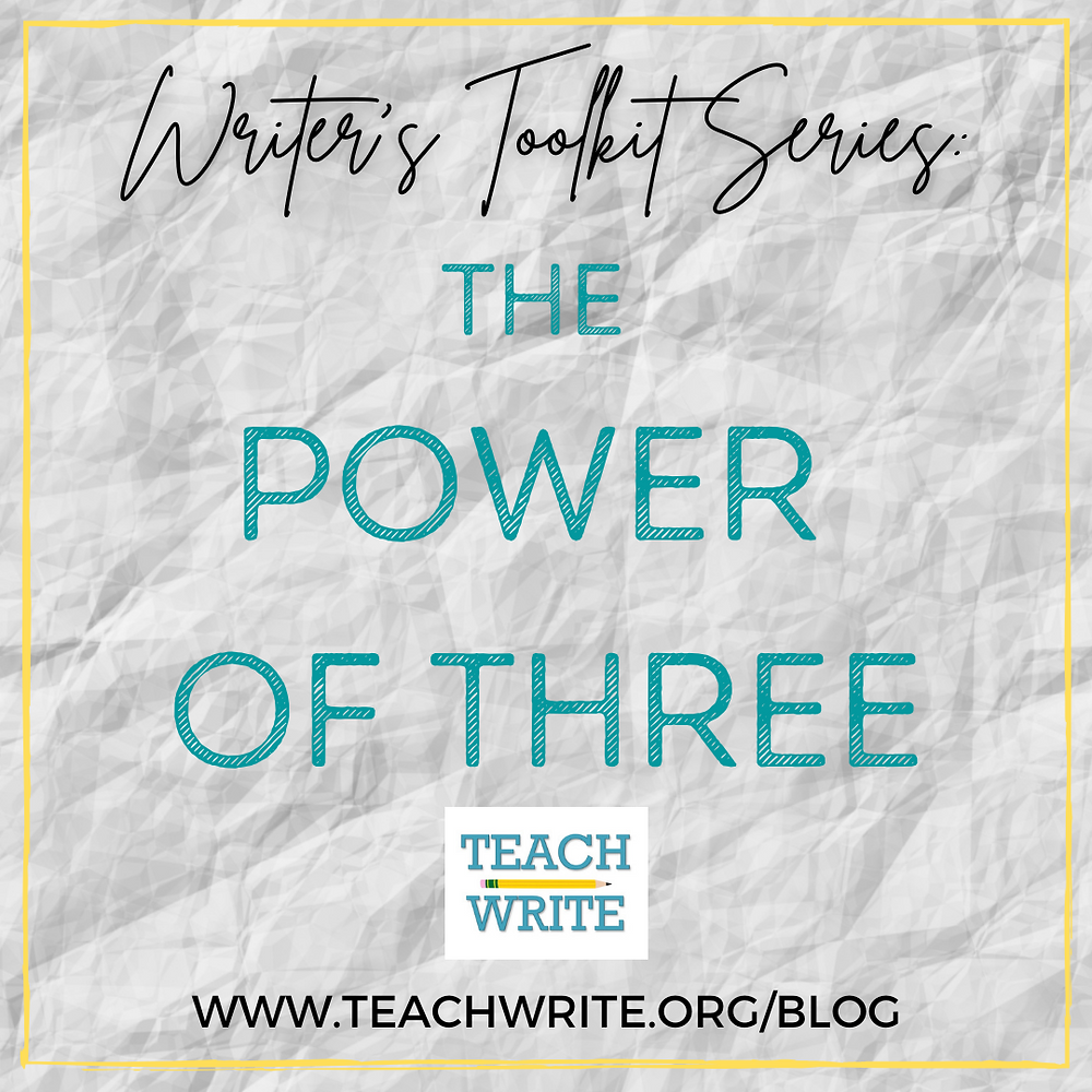 Post Image: Writer's Toolkit Series The Power of Three