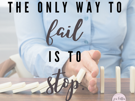 How NOT to Fail {Positive Thinking Thursday 6.03.21}