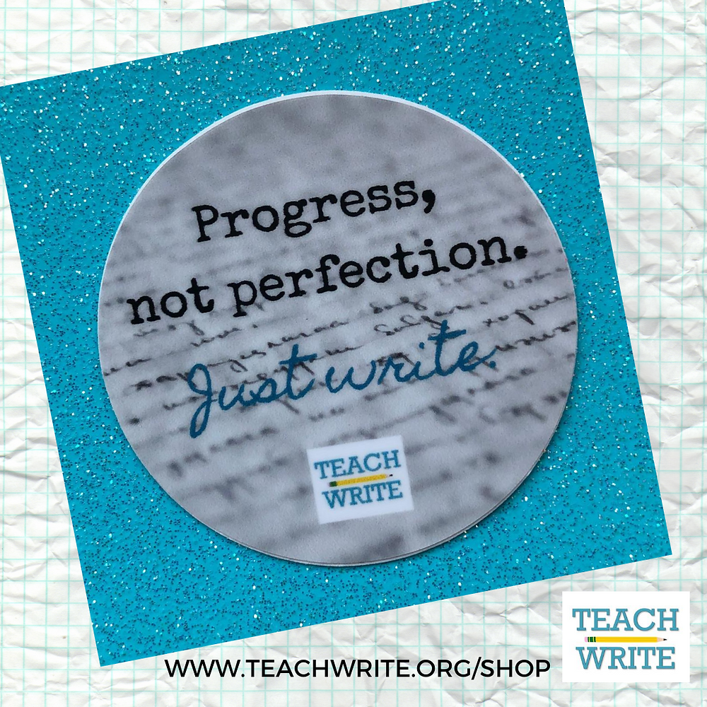 Sticker: Progress not perfection, Just Write