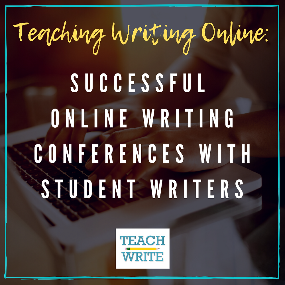 Image of post title: Successful Online Writing Conferences with Student Writers