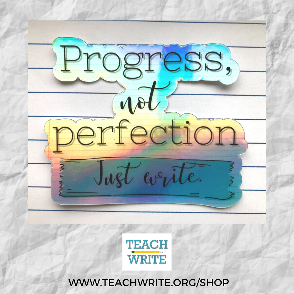 Image of Progress not perfection sticker from the Teach WRite Sticker Shop