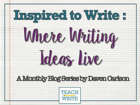 Where Writing Ideas Live by Daven Carlson