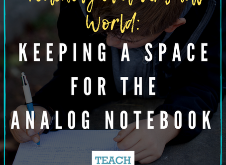 Keeping a Space for the Analog Notebook by Michelle Haseltine