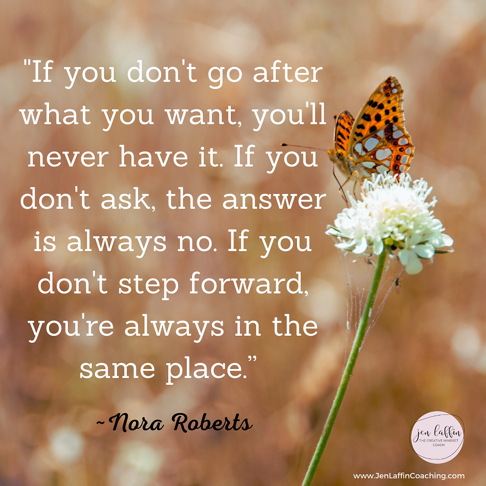 Quote: If you don't go after what you want, you'll never have it.