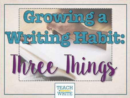 Grow a Daily Writing Habit with These Three Things