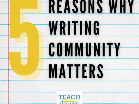 Five Reasons Why Writing Community Matters