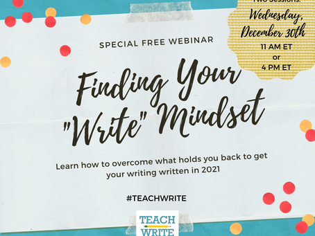 "Join Us!: Finding Your ""Write"" Mindset Webinar"