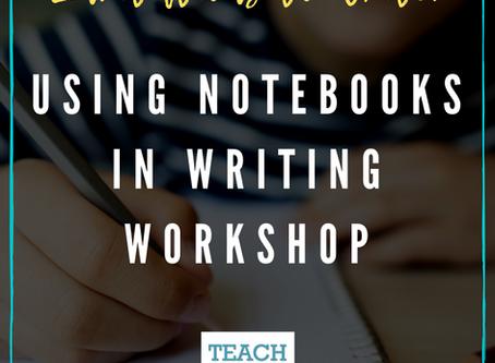 Using Notebooks in Writing Workshop by Elisa Waingort