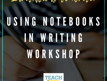 Using Notebooks in Writing Workshop by Elisa Waingort