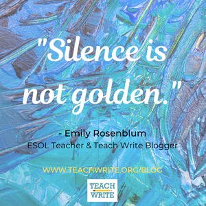 Silence is not golden quote