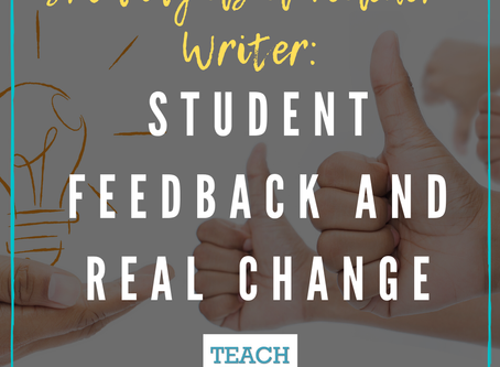 Student Feedback and Real Change by Erica Johnson