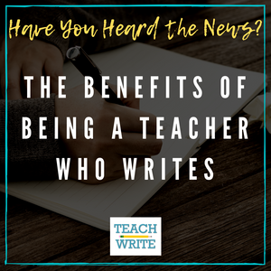 The benefits of being a teacher who writes by Darin Johnston image