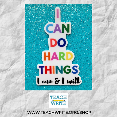 I Can Do Hard Things Rainbow Sticker