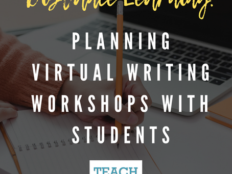 Distance Learning: Planning Virtual Writing Workshops with Students by Krista Senatore