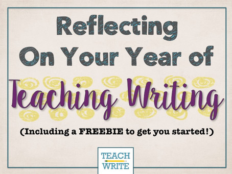 Reflecting on a Year of Teaching Writing