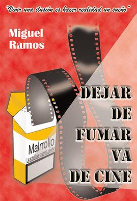 """""""Dejar de fumar va de cine"""" de Miguel Ramos"""