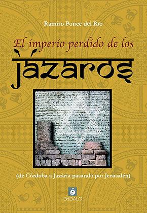 """""""El imperio perdido de los jázaros"""" Rafael Cerrato"""
