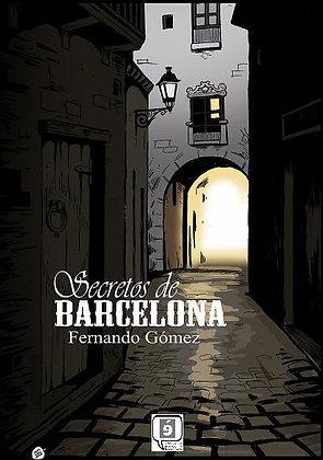 """""""Secretos de Barcelona"""" de Fernando Gomez"""
