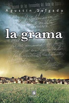 """""""La Grama"""" de Agustín Salgado"""