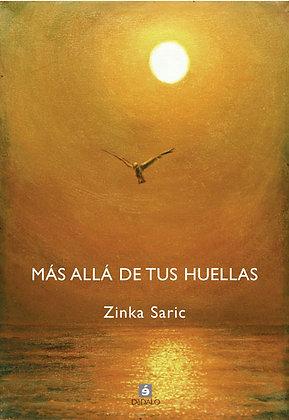 """""""Más allá de tus huellas"""" de Zinka Saric"""