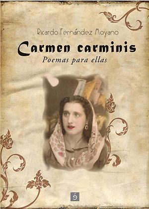 Carmen Carminis de Ricardo Fernández Moyano