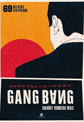 Gang Bang: 69 relatos sin piedad