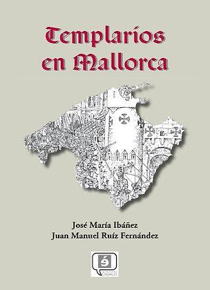 """""""Templarios en Mallorca"""" de JM Ibañez y JM Ruiz"""