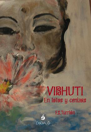 """""""Vibhuti"""" de F.S.Turrión"""