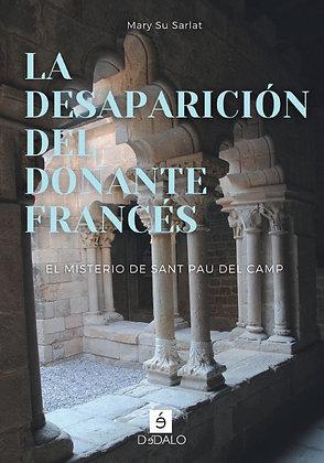 """""""La desaparición del donante francés"""" de Mary Su Sarlat"""