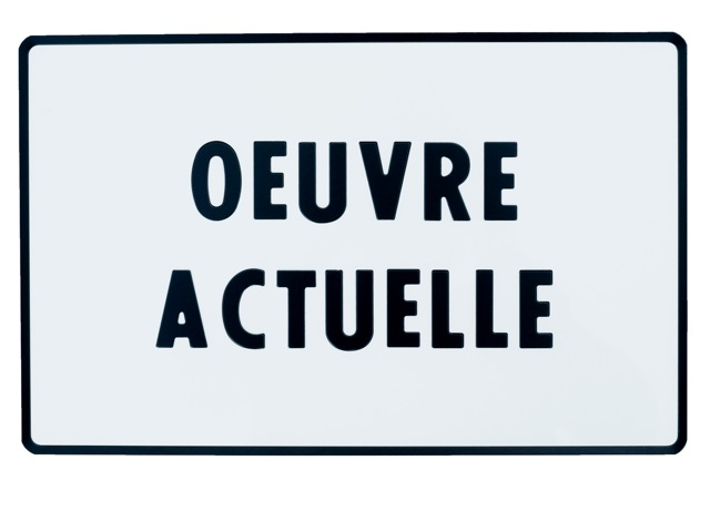 Oeuvre actuelle