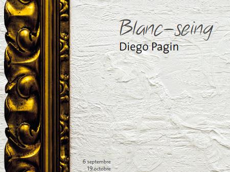 DIEGO PAGIN - BLANC-SEING