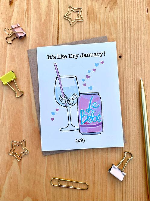 Dry January Baby