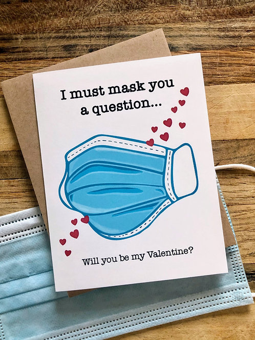 Must Mask You Valentine