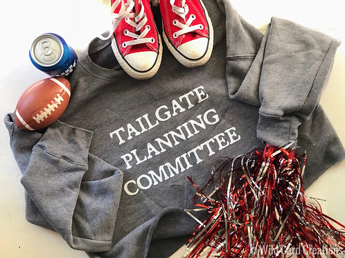Tailgate Planning Committee Sweatshirt