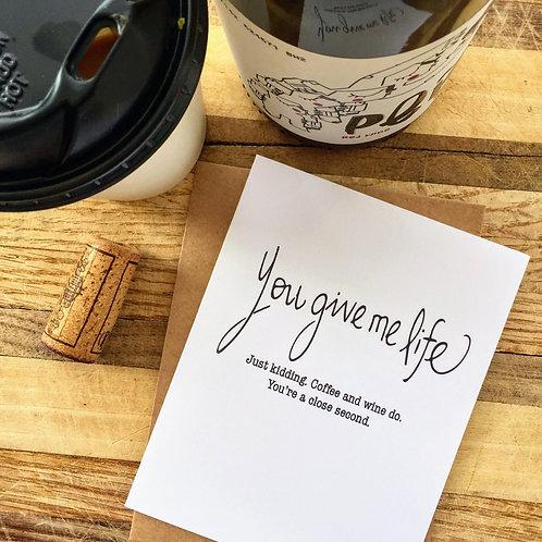 You Give Me Life