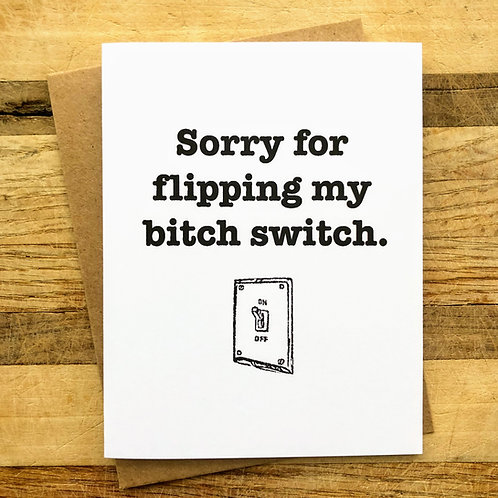 Bitch Switch Apology