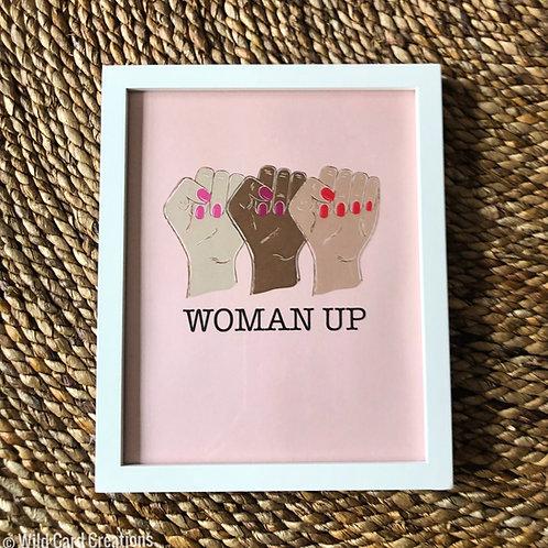 Woman Up Print