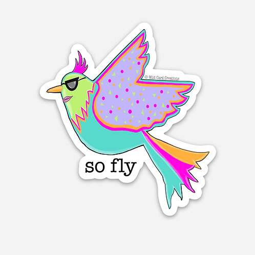 So Fly Sticker