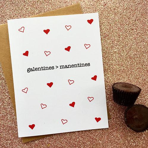 Galentines > Manentines