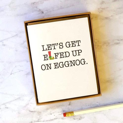 Elfed Up on Eggnog Christmas Card Set