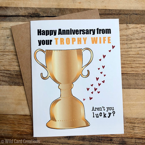 Trophy Wife Anniversary